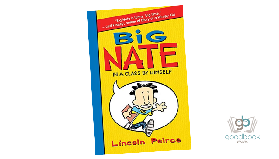 Read Big Nate In A Class By Himself Big Nate Novels 1 By Lincoln Peirce